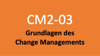Kurs 03: Grundlagen des Change Managements