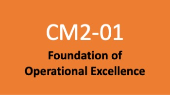Course 01: Foundation of Operational Excellence